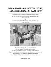 Obamacare: A Budget-Busting, Job-Killing Health Care Law