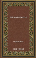 The Magic World - Original Edition