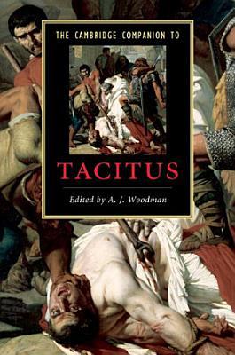 The Cambridge Companion to Tacitus PDF