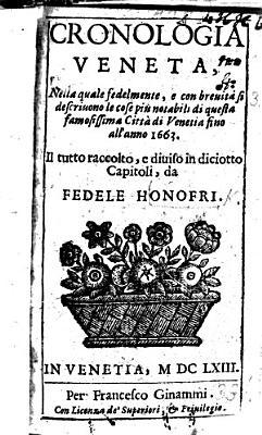 Cronologia Fedele  nella quale     si descrivono le cose pi   notabili di     Venetia fino all anno 1663