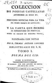 Coleccion de poesias castellanas anteriores al siglo XV: preceden noticias para la vida del primer Marqués de Santillana ; y la carta que escribió al Condestable de Portugal sobre el origen de nuestra poesia