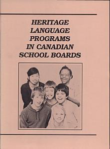 Heritage Language Programs in Canadian School Boards Book