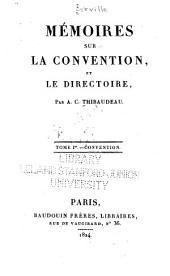 Mémoires sur la Convention: et le Directoire, Volume25
