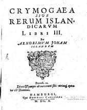 Crymogaea sive Rerum Islandicarum Libri III