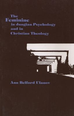 The Feminine in Jungian Psychology and in Christian Theology