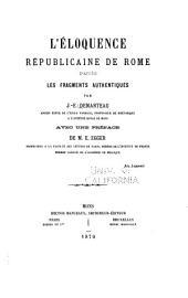 L'éloquence républicaine de Rome: d'après les fragments authentiques