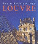 Art & Architecture, the Louvre
