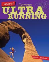Extreme Ultra Running