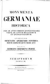 Monumenta Germaniae Historica: inde ab anno Christi quingentesimo usque ad annum millesimum et quingentesimum. Supplementa t. I, V, VII, XII. Chronica aevi Suevici. 20