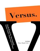 Versus. Pure Slush: Volume 5