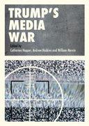 Trump   s Media War