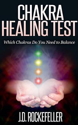 Chakra Healing Test