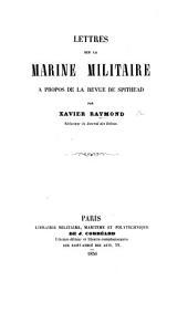 Lettres sur la marine militaire à propos de la revue de Spithead