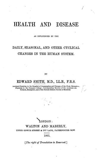 Health and Disease as influenced by the daily  seasonal  and other cyclical changes in the human system PDF