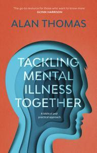 Tackling Mental Illness Together PDF