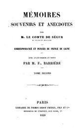 Mémoires, souvenirs et anecdotes, par M. le Comte de Ségur. Correspondance et pensées du prince de Ligne