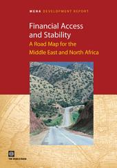 Financial Access and Stability: A Road Map for the Middle East and North Africa
