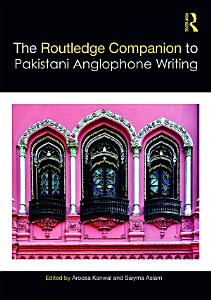 Routledge Companion to Pakistani Anglophone Writing
