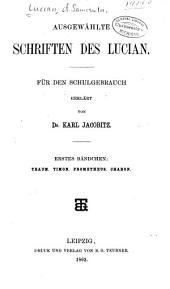 Ausgewählte Schriften des Lucian: für den Schulgebrauch