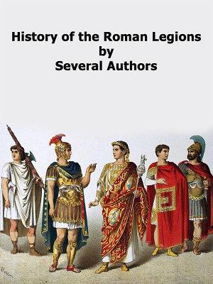 History of The Roman Legions PDF