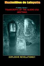 7th Edition. Volume I. TRANSCRIPTS OF THE ALIENS-USA MEETINGS