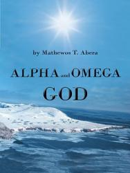 Alpha And Omega God Book PDF