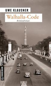 Walhalla-Code: Kriminalroman, Ausgabe 3