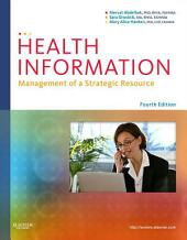 Health Information - E-Book: Management of a Strategic Resource, Edition 4