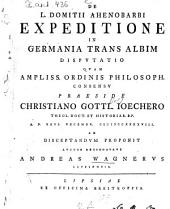 De L. Domitii Ahenobarbi expeditione in Germania trans Albim disputatio