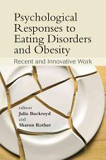 Psychological Responses to Eating Disorders and Obesity