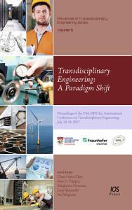 Transdisciplinary Engineering  A Paradigm Shift PDF