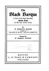 The Black Barque: A Tale of the Pirate Slave-ship Gentle Hand on Her Last African Cruise