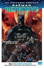 Detective Comics Vol. 2: the Victim Syndicate (Rebirth)