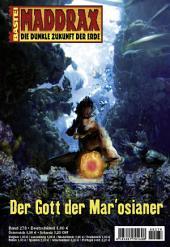 Maddrax - Folge 278: Der Gott der Mar'osianer