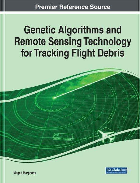 Genetic Algorithms And Remote Sensing Technology For Tracking Flight Debris