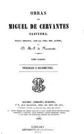 Obras de Miguel de Cervantes Saavedra: Volumen 4