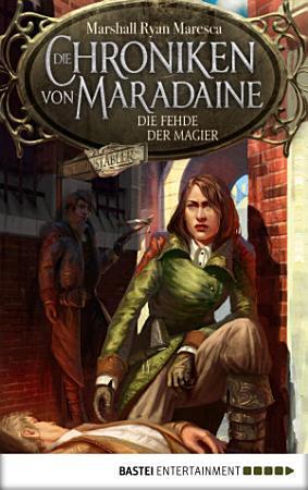 Die Chroniken von Maradaine   Die Fehde der Magier PDF