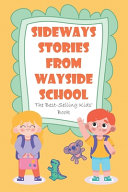 Sideways Stories From Wayside School The Best selling Kids  Book PDF