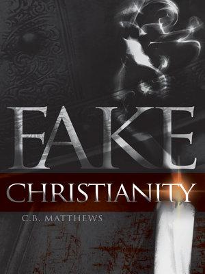 Fake Christianity