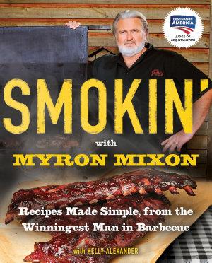 Smokin  with Myron Mixon