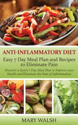 Anti Inflammatory Diet Easy 7 Day Meal Plan And Recipes To Eliminate Pain Book PDF