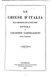 Le chiese d'Italia dalla loro origine sino ai nostri giorni: Volume 8