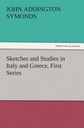 Sketches and Studies in Italy and Greece, First Series