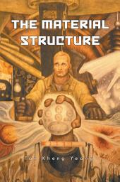 THE MATERIAL STRUCTURE