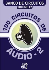 100 Circuitos de Áudio - 2