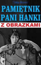 Pamiętnik pani Hanki: Wyjątkowe wydanie z licznymi obrazkami