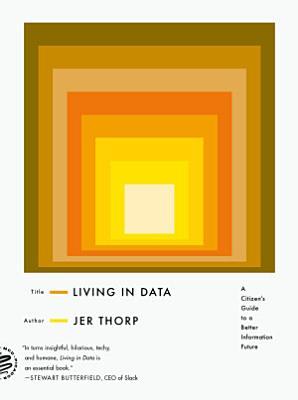 Living in Data