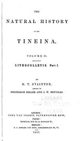 The Natural History of the Tineina: Volume 2