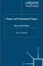 Finance and Technological Change: Theory and Evidence