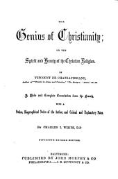 The Genius of Christianity: Or, The Spirit and Beauty of the Christian Religion